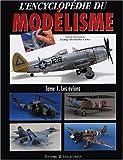 echange, troc COLLECTIF - Encyclopédie du Modelisme : les Avions