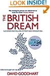 The British Dream: Successes and Fail...