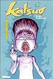 echange, troc Takashi Hamori - Katsuo, l'arme humaine, tome 3