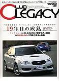 Club LEGACY (クラブ レガシィ) 2008年 06月号 [雑誌]