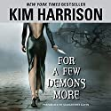 For a Few Demons More Audiobook by Kim Harrison Narrated by Marguerite Gavin