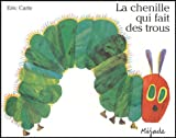vignette de 'La chenille qui fait des trous (Eric Carle)'