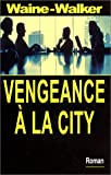 Vengeance � LA City