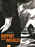 Rapport sur les aveugles (French Edition) (2908981742) by Ernesto Sabato