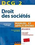 DCG 2 - Droit des sociétés 2012/2013 - 6e éd. - Manuel et applications, questions de cours corrigées