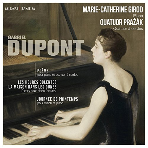 Oeuvres pour Piano : Gabriel Dupont