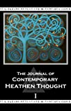 img - for The Journal of Contemporary Heathen Thought book / textbook / text book