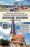 Rostock Erleben: Die sch�nsten Trips...