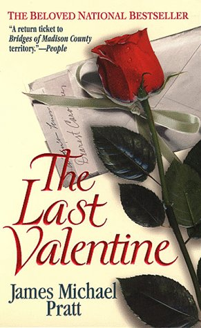 The Last Valentine, JAMES MICHAEL PRATT