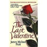 The Last Valentine ~ James Michael Pratt