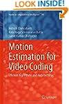 Motion Estimation for Video Coding: E...