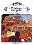 Jonathan, tome 8 : Le privil�ge du serpent