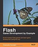 echange, troc  - Flash Game Development by Example