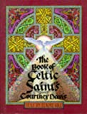 The Book of Celtic Saints (0713723963) by Gill, Elaine