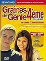 Graines de Génie 4ème - version 2005/2006