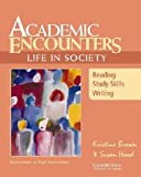 Academic Encounters: Life in Society Student's Book: Reading, Study Skills, and Writing (0521666163) by Brown, Kristine