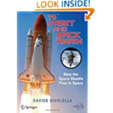 To Orbit and Back Again: How the Space Shuttle Flew in Space (Springer Praxis Books / Space Exploration)