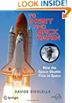 To Orbit and Back Again: How the Spac...