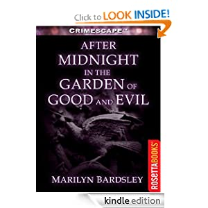 After Midnight in the Garden of Good and Evil (Crimescape)