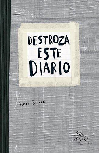 Destroza Este Diario - Gris