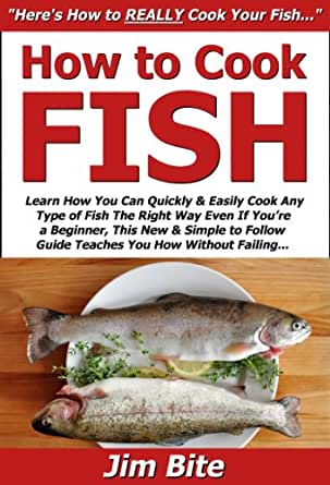 How to cook fish learn how you can quickly easily cook for How do you cook fish