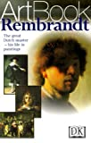 Rembrandt: The Great Dutch Master--His Life in Paintings (0751307300) by DK Publishing