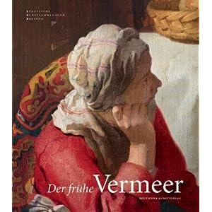 Der frühe Vermeer