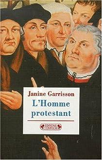 L'homme protestant par Garrisson