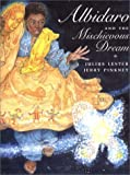 Albidaro and the Mischievous Dream (0803719876) by Lester, Julius
