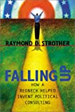 img - for Falling Up: How a Redneck Helped Invent Political Consulting (Politics@media) book / textbook / text book
