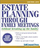 Estate Planning Through Family Meetings (Self-Counsel Legal Series)