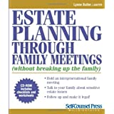 Estate Planning Through Family Meetingsby Lynne Butler