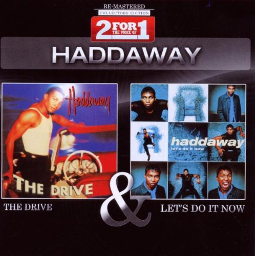 Haddaway - Collectors Edition - The Drive  Let