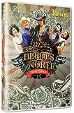 Los Heroes Del Norte : Tercera Temporada