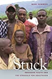 img - for Stuck: Rwandan Youth and the Struggle for Adulthood (Studies in Security and International Affairs Ser.) by Marc Sommers (2012-02-01) book / textbook / text book