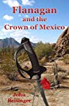 Flanagan and the Crown of Mexico