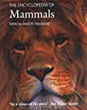 The Encyclopedia of Mammals (0199567999) by David MacDonald