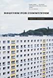 img - for Requiem for Communism (MIT Press) book / textbook / text book