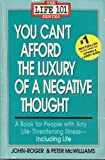 You Can't Afford the Luxury of a Negative Thought by Peter Mcwilliams (1991-06-03)