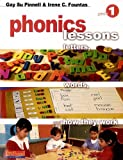 Phonics Lessons: Letters, Words, and How They Work (Grade 1)