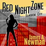 Red Night Zone: Bangkok City | James Newman