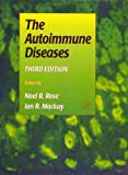 img - for The Autoimmune Diseases, Third Edition book / textbook / text book