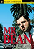 Penguin Active Reading: Level 2 Mr. BEAN