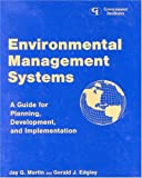 Environmental Management Systems: A Guide for Planning, Development, and Implementation
