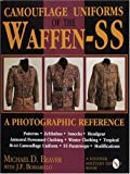 Camouflage Uniforms of the Waffen-SS: A Photographic Reference (Schiffer Military / Aviation History)