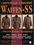Camouflage Uniforms of the Waffen SS:...