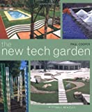 The New Tech Garden Paul Cooper