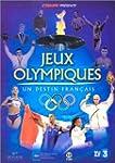 Jeux Olympiques, un destin fran�ais