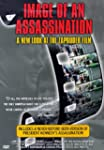 Image of an Assassination: A New Look...