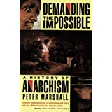 Demanding the Impossible: A History of Anarchismby Peter Marshall